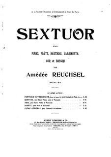 Секстет для фортепиано и духовых: Партитура by Амедей Рёшcель