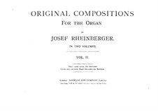 Произведения для органа, Op.174: Сборник II by Йозеф Габриэль Райнбергер