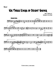 We Three Kings of Orient Swing: For string orchestra - cello part by John H. Hopkins Jr.