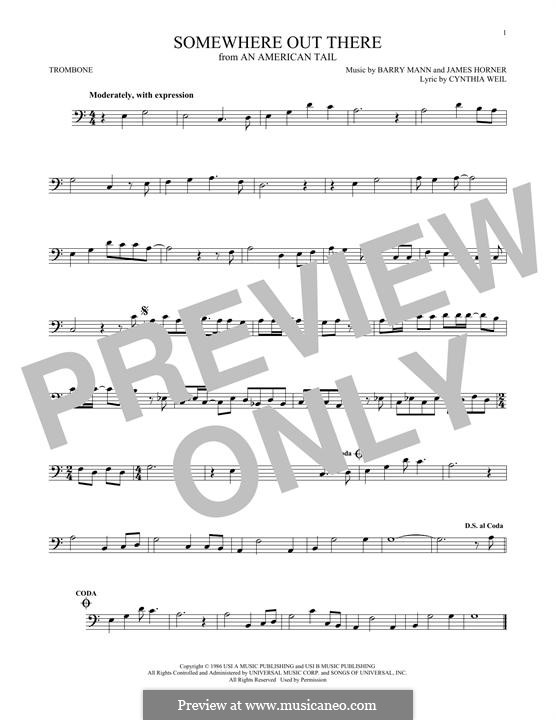 Somewhere Out There (from An American Tail): For trombone by Barry Mann, Cynthia Weil, James Horner