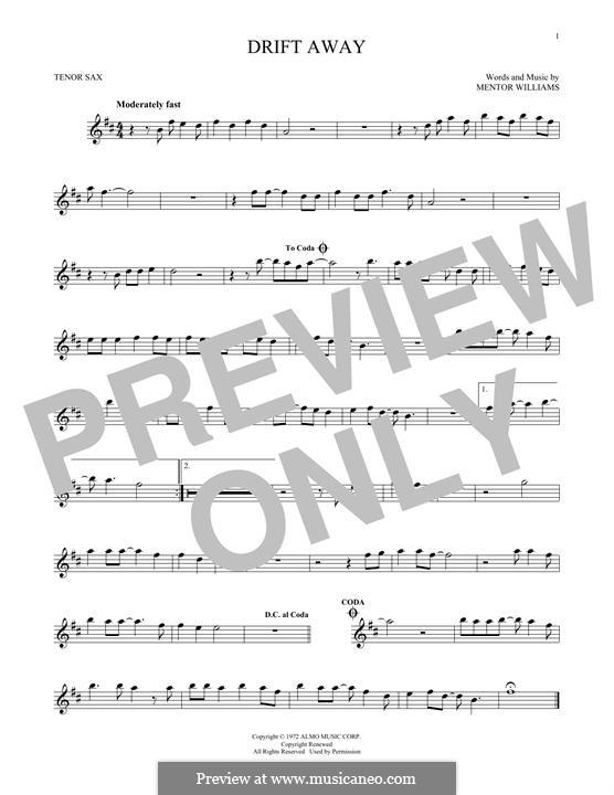 Drift Away (Dobie Gray): Для тенорового саксофона by Mentor Williams