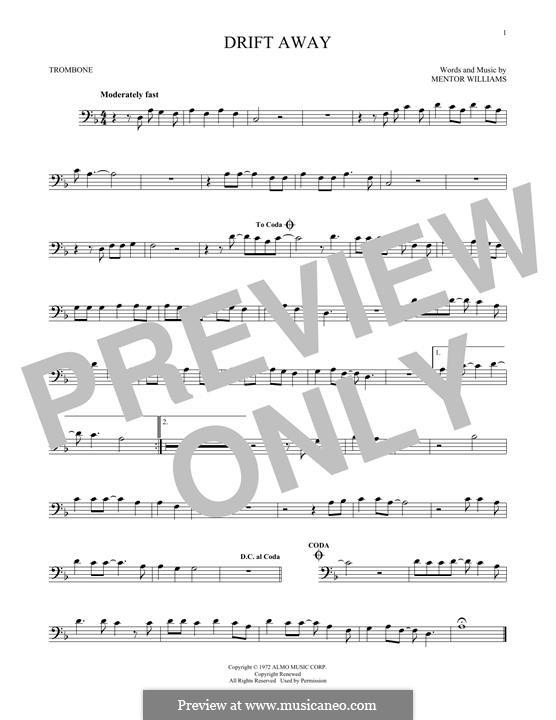 Drift Away (Dobie Gray): For trombone by Mentor Williams