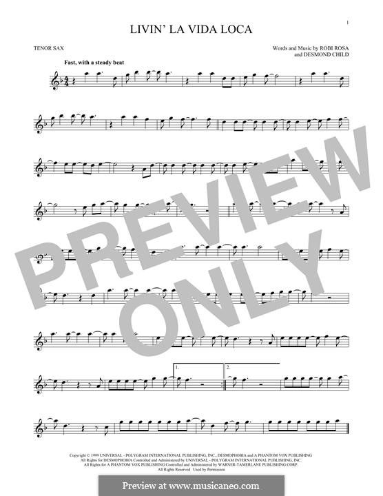 Livin' la vida loca (Ricky Martin): Для тенорового саксофона by Desmond Child, Robi Rosa