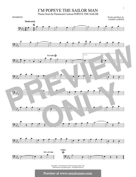 I'm Popeye the Sailor Man (from the Paramount Cartoon Popeye the Sailor): For trombone by Sammy Lerner