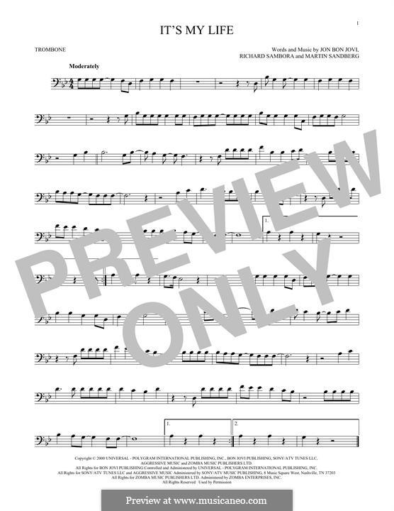 It's My Life (Bon Jovi): For trombone by Jon Bon Jovi, Max Martin, Richie Sambora