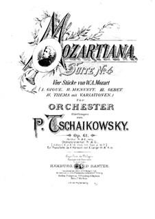 Сюита No.4 соль мажор 'Моцартиана', TH 34 Op.61: Для фортепиано в 4 руки by Петр Чайковский
