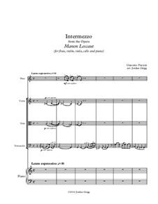 Манон Леско: Intermezzo, for flute, violin, viola, cello and piano by Джакомо Пуччини