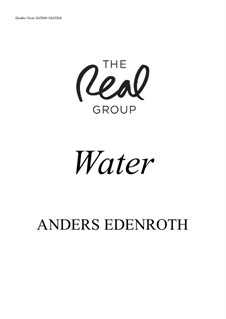 Water: Double choir version by Anders Edenroth