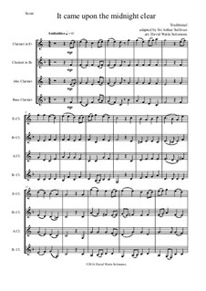 It came upon the midnight clear: For clarinet quartet (E flat, Bflat, Alto and Bass) by folklore