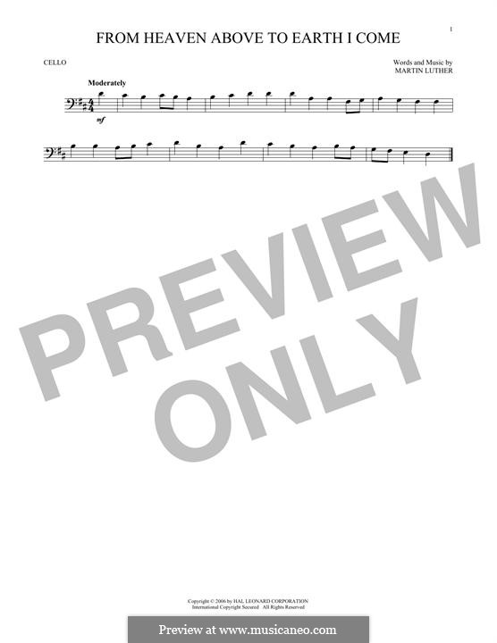 From Heaven Above to Earth I Come: Для виолончели by Мартин Лютер