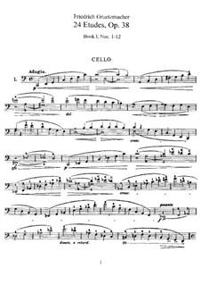 Двадцать четыре этюда для виолончели, Op.38: Этюды No.1-12 by Фридрих Грюцмахер