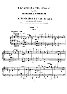 Livre de Noëls (Christmas Carols), Op.60: Тетрадь II. Все пьесы by Александр Гильман