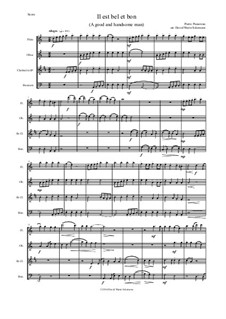 Il Est Bel et Bon (A Good and Handsome Man): For wind quartet by Pierre Passereau