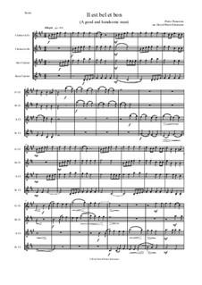 Il Est Bel et Bon (A Good and Handsome Man): For clarinet quartet (E flat, B flat, alto, bass) by Pierre Passereau