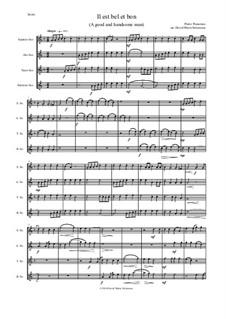Il Est Bel et Bon (A Good and Handsome Man): For saxophone quartet by Pierre Passereau