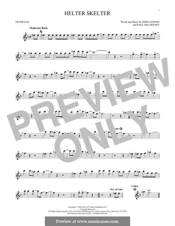 Helter Skelter (The Beatles): Для тенорового саксофона by John Lennon, Paul McCartney