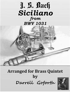 Соната для флейты и клавесина No.2 ми-бемоль мажор, BWV 1031: Siciliano. Arrangement for brass quintet by Иоганн Себастьян Бах