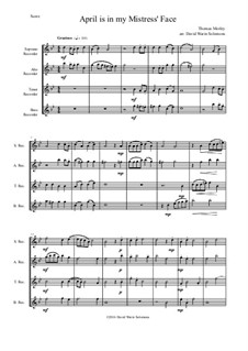 April is in My Mistress' Face: For recorder quartet by Томас Морли