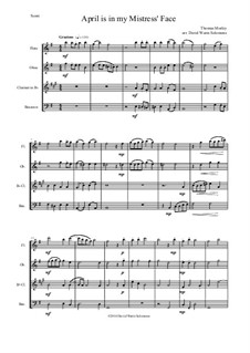 April is in My Mistress' Face: For wind quartet by Томас Морли