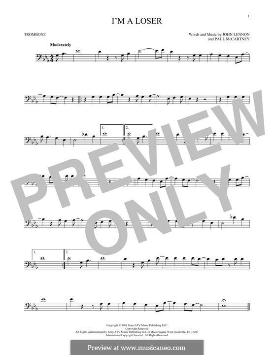 I'm a Loser (The Beatles): For trombone by John Lennon, Paul McCartney