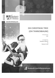 O Christmas Tree (O Tannenbaum): For saxophone quartet by folklore