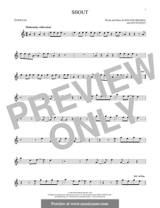 Shout (Tears for Fears): Для тенорового саксофона by Ian Stanley, Roland Orzabal