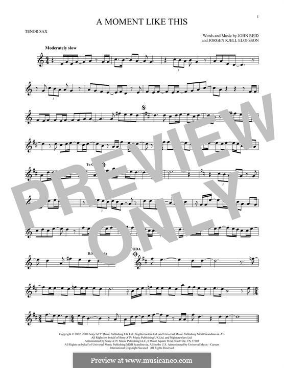 A Moment Like This: Для тенорового саксофона by John Reid, Jörgen Kjell Elofsson