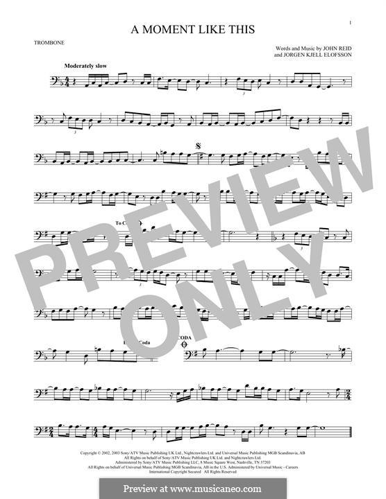 A Moment Like This: For trombone by John Reid, Jörgen Kjell Elofsson