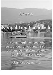 Неаполитанская тарантелла: Для инструмента в строе B и фортепиано by Джоаккино Россини