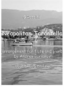 Неаполитанская тарантелла: Для флейты (или гобоя) и фортепиано by Джоаккино Россини