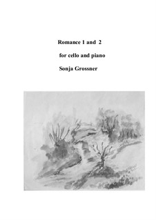 Romance 1 and 2 for cello and piano: Партитура by Sonja Grossner