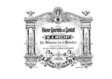 Квартет для фортепиано и струнных No.2 ми-бемоль мажор, K.493: Переложение для фортепиано в четыре руки by Вольфганг Амадей Моцарт