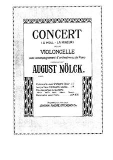 Концерт для виолончели с оркестром ля минор, Op.130a: Сольная партия by Август Нёльк