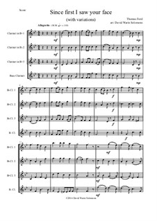 Since First I Saw Your Face: For clarinet quartet (3 b-flats and 1 bass) by Thomas Ford