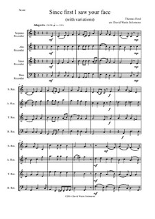 Since First I Saw Your Face: For recorder quartet by Thomas Ford