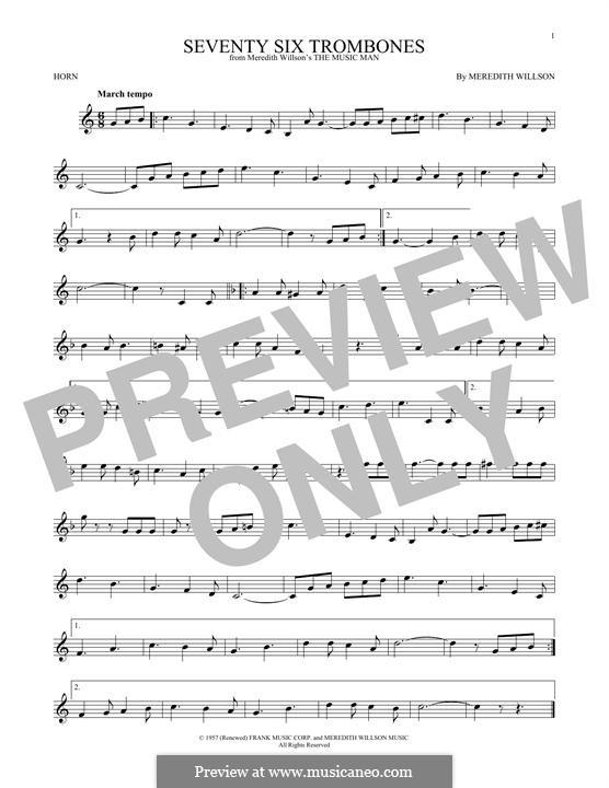 Seventy Six Trombones: For horn by Meredith Willson