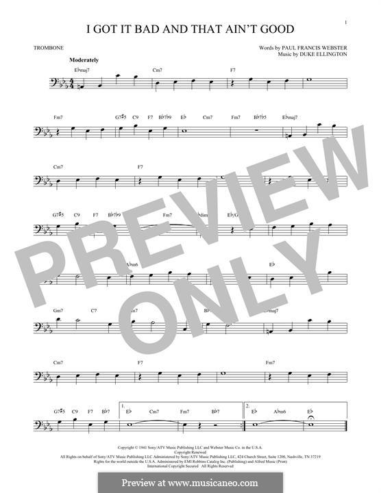 I Got It Bad and That Ain't Good: For trombone by Duke Ellington