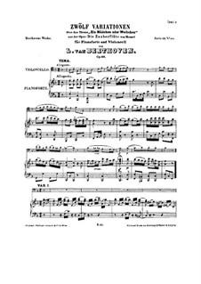 Двенадцать вариаций на тему из оперы 'Волшебная флейта' Моцарта, Op.66: Для виолончели и фортепиано by Людвиг ван Бетховен