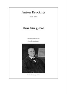 Ouvertüre g-moll: Ouvertüre g-moll by Антон Брукнер