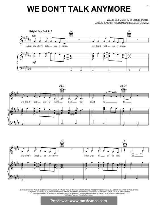 We don't Talk Anymore (Charlie Puth feat. Selena Gomez): Для голоса и фортепиано (или гитары) by Jacob Kasher Hindlin, Charlie Puth, Selena Gomez