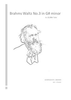 Вальс No.3: Arrangement for tuba by Иоганнес Брамс