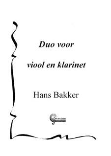 Duo voor viool en klarinet: Duo voor viool en klarinet by Hans Bakker