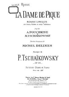 Вся опера: Клавир с вокальной партией (французский текст) by Петр Чайковский