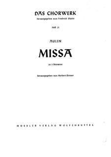 Трехголосная месса: Трехголосная месса by Иоганнес Аулен