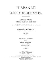 Hispaniae schola musica sacra: Volume VIII by Антонио де Кабесон