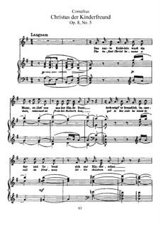 Рожденственские песни, Op.8: Nr.5 Christus der Kinderfreund by Петер Корнелиус