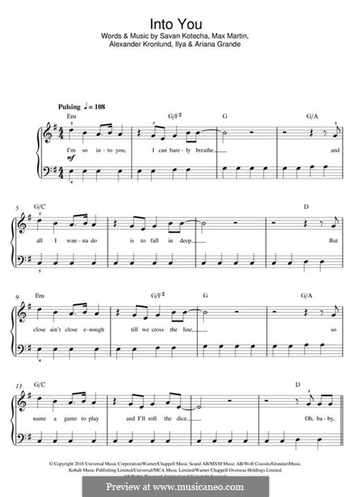 Into You: Для фортепиано by Alexander Kronlund, Max Martin, Savan Kotecha, Ariana Grande, Ilya