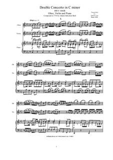 Концерт для скрипки, гобоя и струнных No.1 до минор, BWV 1060r: Arrangement for oboe, violin and piano by Иоганн Себастьян Бах