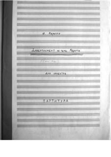 Дивертисмент на темы Моцарта: Партитура by Вольфганг Амадей Моцарт