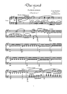 Two Memories in F sharp minor for Piano, CS002: Two Memories in F sharp minor for Piano by Santino Cara